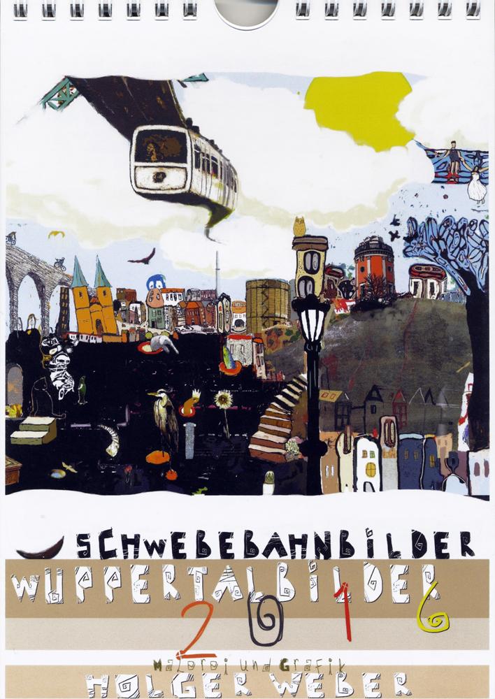 Holger Weber Schwebebahn-Kalender 2016