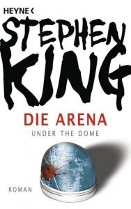 Die Arena | Stephen King Heyne Verlag