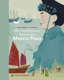 Marco Polo | Bilderbuch Gerstenberg